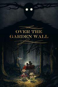 over the garden wall locandina