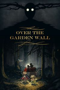 over the garden wall locandina